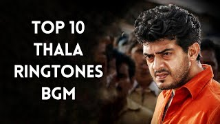 Top 10 Best Thala Ajith BGM Ringtones Free Download | Top Tunes