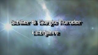 Schiller & Giorgio Moroder × Lichtjahre