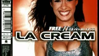 La Cream - Free (Radio Mix) 1999
