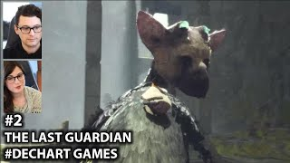 #2 The Last Guardian - w/ Dechart Games: Bryan Dechart & Amelia Rose Blaire