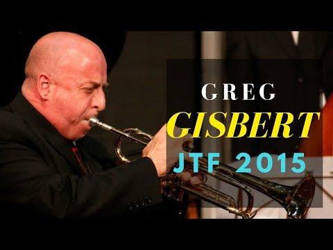 Greg Gisbert - Jazz Trumpet Festival 2015