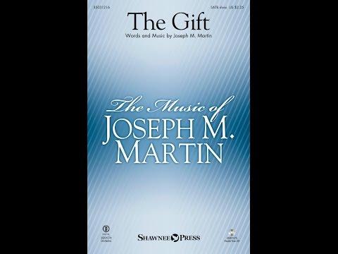 THE GIFT - Joseph M. Martin
