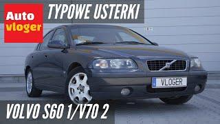 Volvo S60 I I V70 Ii - Typowe Usterki