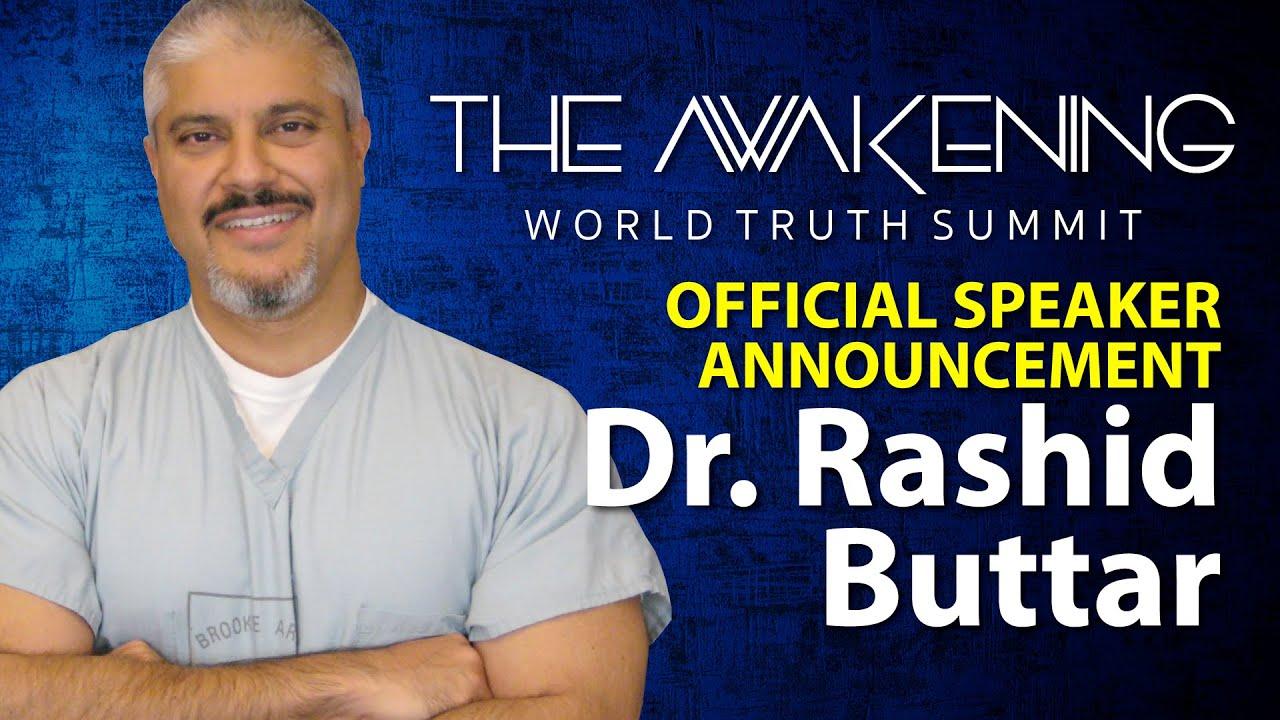 Speaker Announcement - Dr. Rashid Buttar | The Awakening World Truth Summit