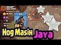 Hog Menjaya Lagi Attack Th 12 Coc Indonesia