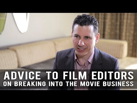Advice To Film Editors On Breaking Into The Business by Fred