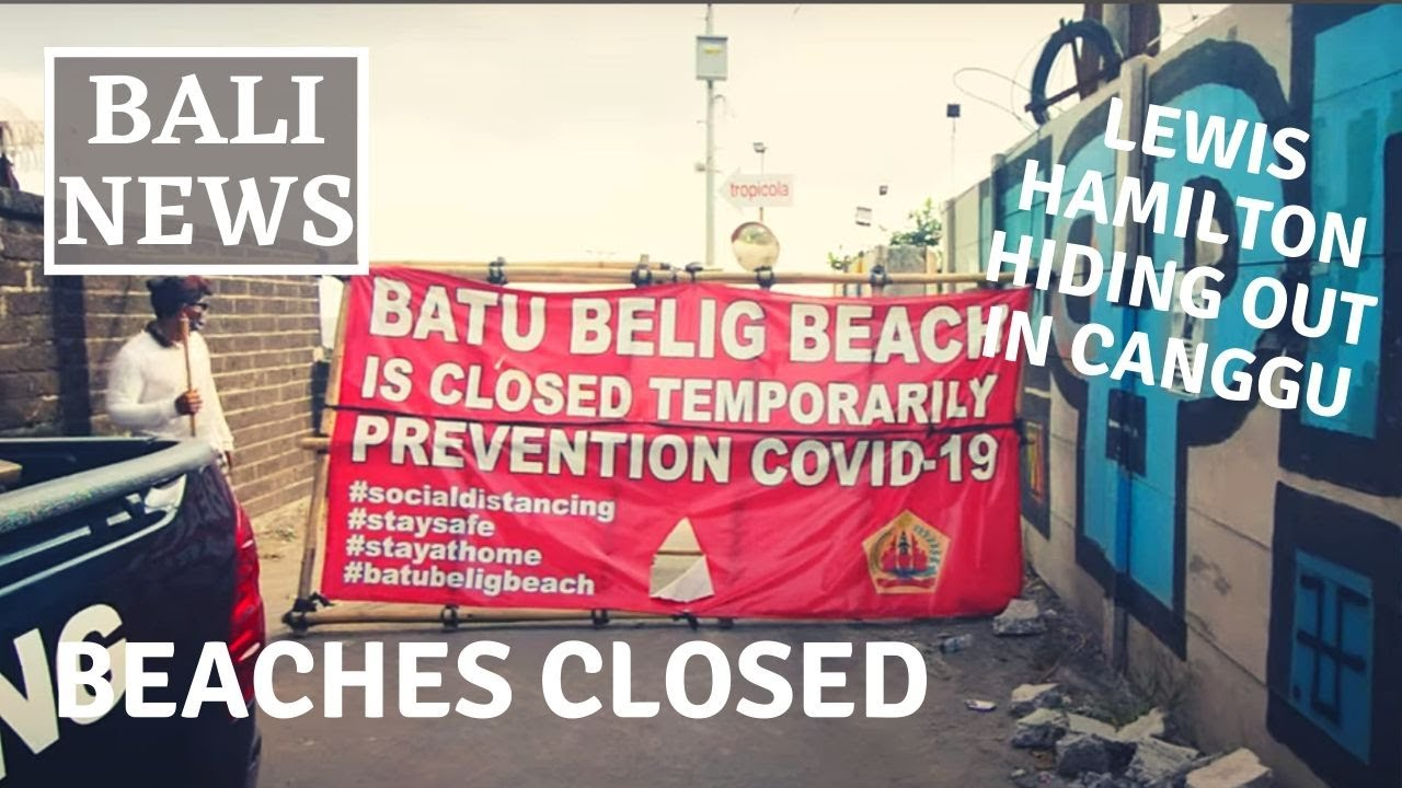 Download BEACHES IN BALI CLOSED! - LEWIS HAMILTON HIDING OUT IN CANGGU