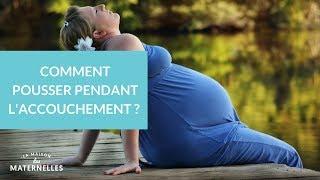 Comment pousser pendant l'accouchement ? - La Maison des Maternelles #LMDM