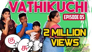 VATHIKUCHI || Tamil Comedy WEB SERIES || Husband vs Wife Sothanaigal || Modern Monkey || EPISODE 05