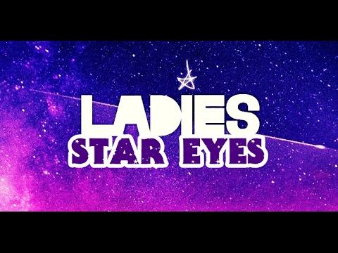 [Eng sub] Ladies (레이디스) - Star Eyes