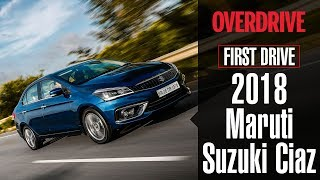 2018 Maruti Suzuki Ciaz | First Drive Review | OVERDRIVE