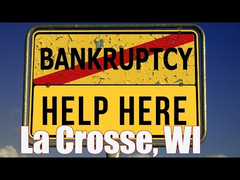 Attorney For Bankruptcy In La Crosse Wisconsin