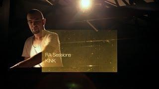 RA Sessions: KiNK | Resident Advisor