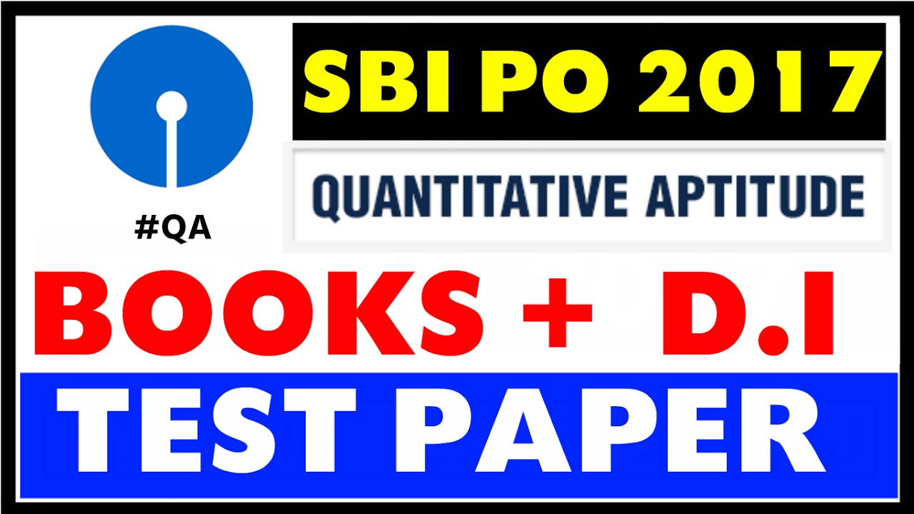 SBI PO 2017 - Quantitative Aptitude Books + Strategy + Test Papers +  YouTube Resources Etc