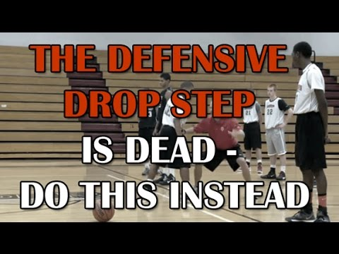 The Defensive Drop Step Is Dead - Do This Instead