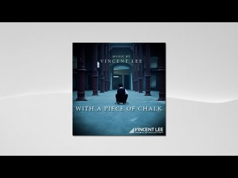 Vincent Lee - With A Piece Of Chalk (Motion Picture Soundtrack)