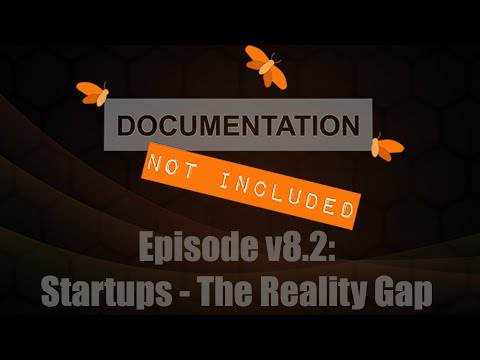 Episode v8.2: Startups - The Reality Gap