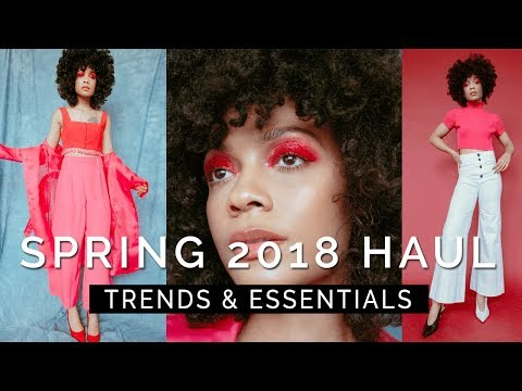 SPRING 2018 TRENDS & ESSENTIALS || Try-On Haul