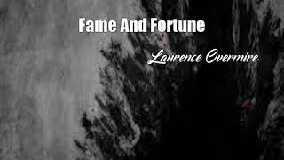 Fame And Fortune (Laurence Overmire Poem)