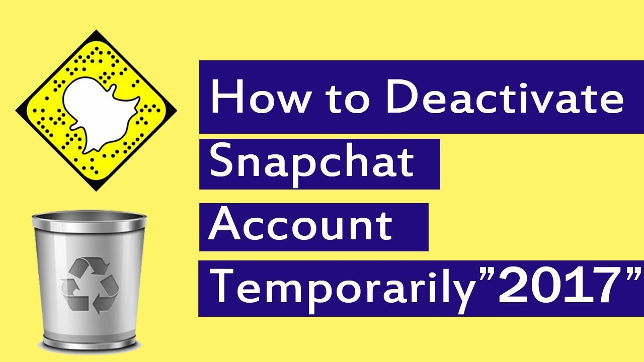 How to Deactivate Snapchat Account Temporarily