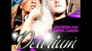Javi Reina feat. Marta Carlim - Delirium (Alex Guerrero Radio Edit)