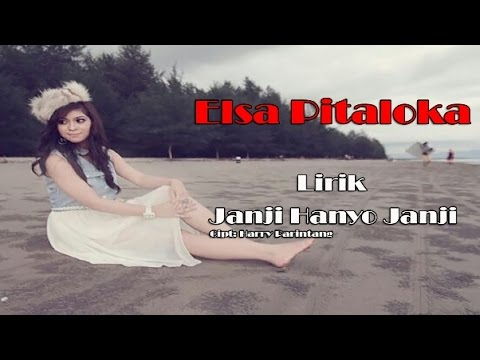 Free Download Elsa Pitaloka - Janji Hanyo Janji (lirik) Mp3 dan Mp4