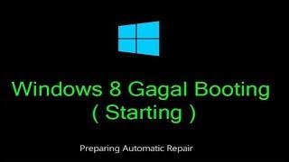 Mengatasi Windows 8, 10 Gagal Botting || Tidak Masuk Windows,