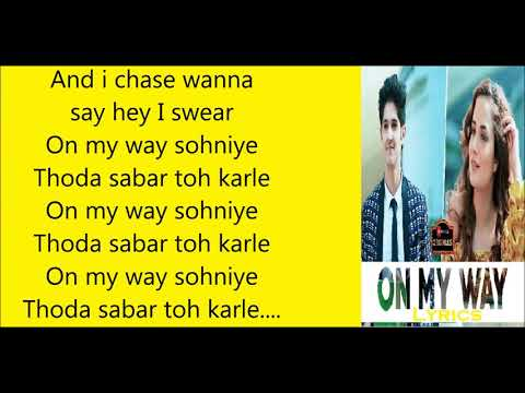On My Way Soniye Lyrics  Aakanksha Sharma  Rohan Mehra