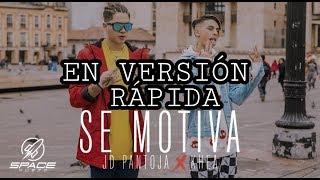 JD PANTOJA & Khea  SE MOTIVA / version rapida
