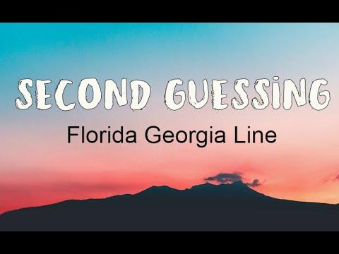 Florida Georgia Line - Second Guessing (Lyrics)   Songland