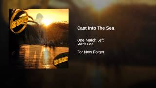 Cast Into The Sea