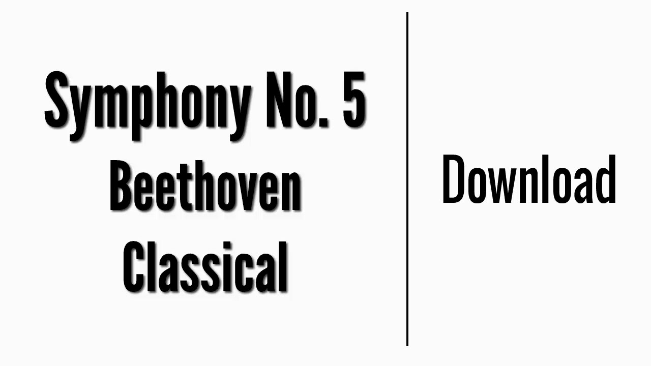 Symphony No  5 - Beethoven | Download