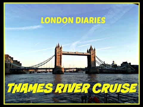 London Diaries: THAMES RIVER CRUISE