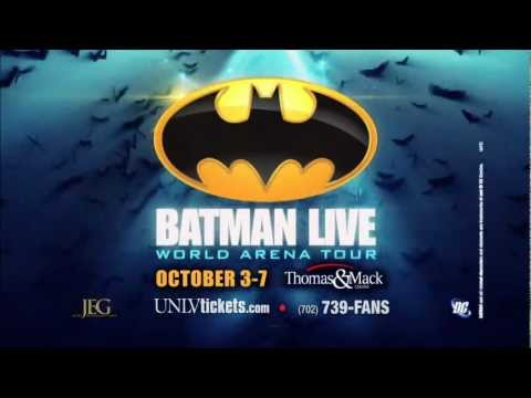 Batman Live - Las Vegas @ Thomas & Mack Center - October 3-7, 2012