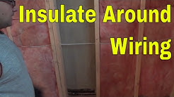 How To Insulate Around Electrical Wiring-Tutorial