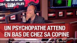 """Un psychopathe attend en bas de chez sa copine au """"Dis moi oui"""" - C'Cauet sur NRJ"""