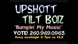UpShott - Tilt Boiz - Bumpin' My Music (radio edit)