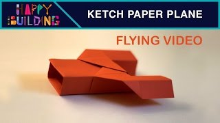 The Ketch Paperplane Flying video! Happy Building!