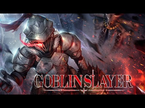 GOBLIN SLAYER  | 🎧 Anime OST❤️ Powerful, Emotional, Beautiful♫MOST EPIC ANIME OST MIX