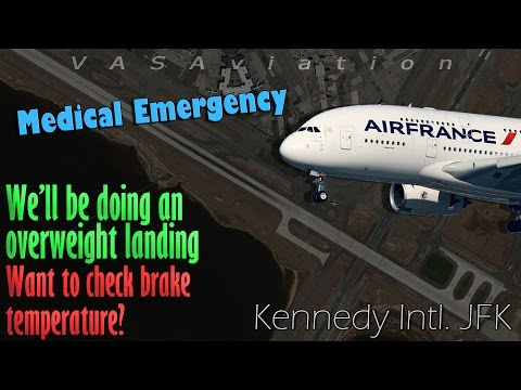Air France A380 MEDICAL EMERGENCY + OVERWEIGHT LANDING @JFK