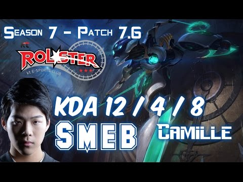 KT Smeb CAMILLE vs FIORA Top - Patch 7.6 KR Ranked