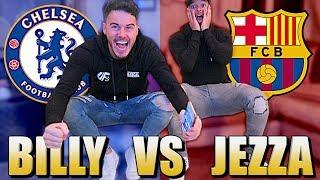 BILLY VS JEZZA | CHELSEA VS BARCELONA! *LIVE REACTION*