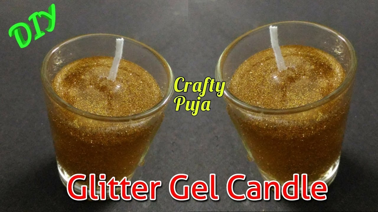 DIY | How to make Glitter Gel Candles in glass | Home made | #21 ...