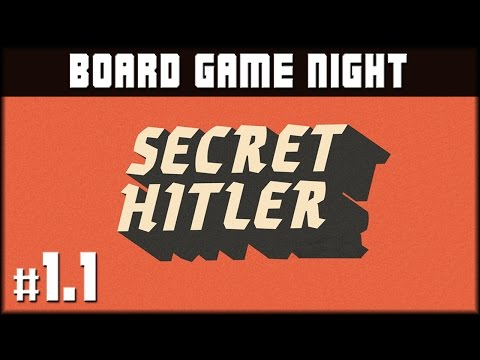 Board Game Night: Secret Hitler - Game 1 (Part 1/2)