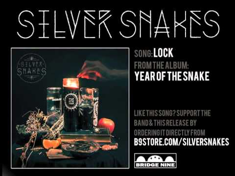 Silver Snakes - Lock