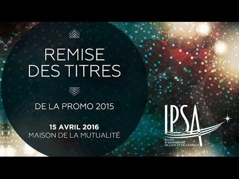 Remise des titres   IPSA promo 2015