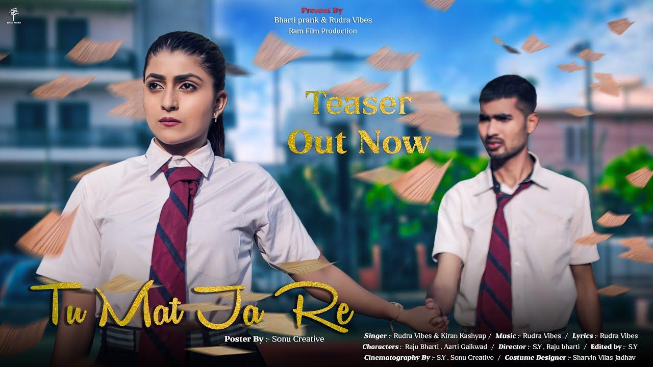Tu Mat Jaa Re | Bharti Prank | Rudra Vibes