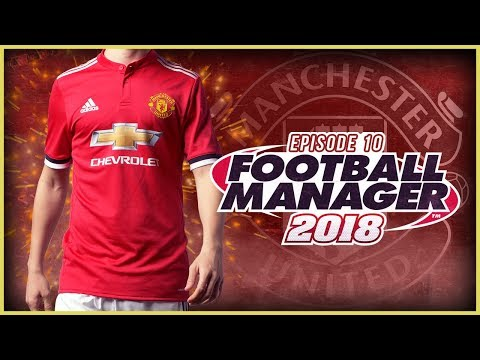 Manchester United Career Mode #10 - Football Manager 2018 Let's Play - Unbeaten! (3D GAMEPLAY)