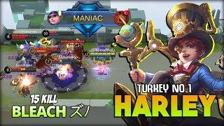 MANIAC! Harley Perfect Skill Combo! BLEACH ズノ Turkey No 1 Harley ~ Mobile Legends