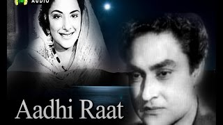 Humein Duniya Ko Dil Ke Zakhm / Aadhi Raat 1950